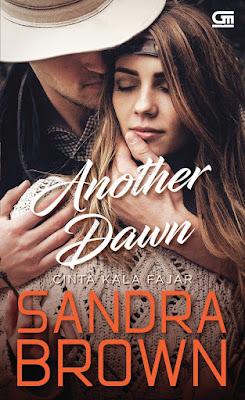 Cinta Kala Fajar (Another Dawn) by Sandra Brown Pdf