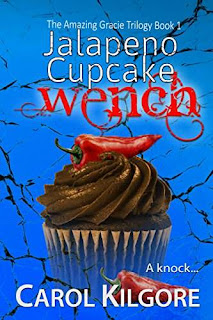Jalapeno Cupcake Wench (The Amazing Gracie Trilogy, Book 1) book promotion sale Carol Kilgore