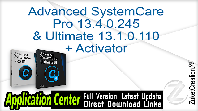Advanced SystemCare Pro 13.4.0.245 & Ultimate 13.1.0.110 + Activator
