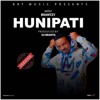 Audio | BrannyTz – HUNIPAT | Download Mp3