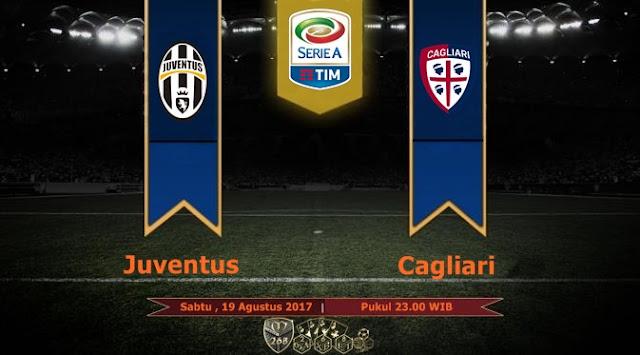 Prediksi Bola : Juventus Vs Cagliari , Sabtu 19 Agustus 2017 Pukul 23.00 WIB