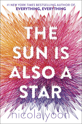 The Sun is Also a Star by Nicola Yoon is a Printz Honor book, and the second book of hers that I've read.  I give this book 4 out of 5 stars.  It was good, but it wasn't great.  I felt Everything Everything was better.  Though, I think she as an author has many great things and books to come in the YA market.  Alohamora Open a Book www.alohamoraopenabook.blogspot.com ya lit, teen read, high school, Printz Award, young adult, romance,