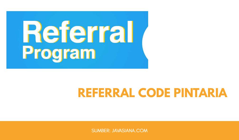 Referral Code Pintaria