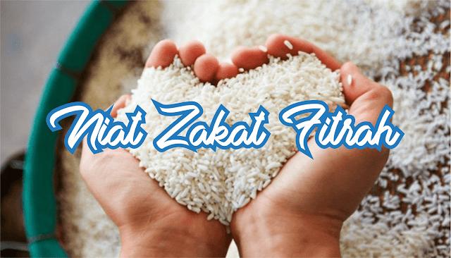 Bacaan Do'a atau Niat Zakat Fitrah