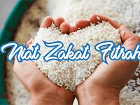 Bacaan Do'a atau Niat Zakat Fitrah Untuk Diri Sendiri dan Keluarga Beserta Artinya