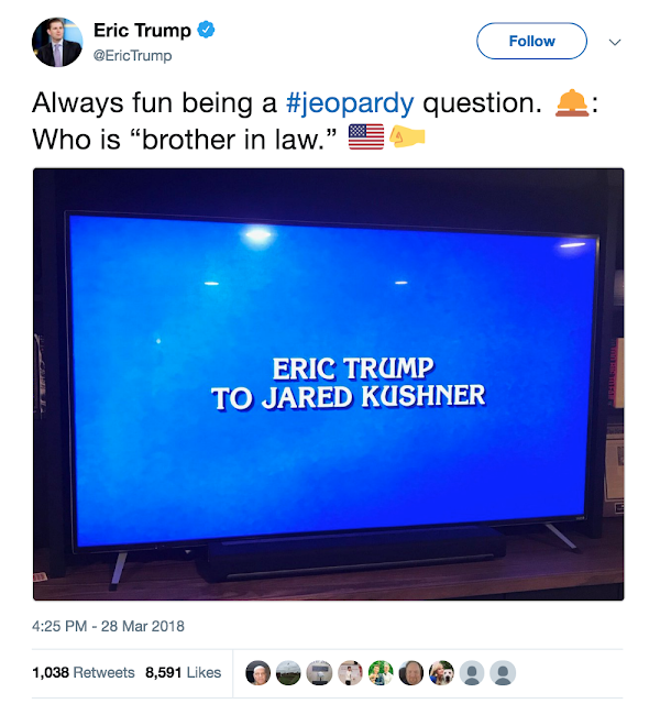 March 28 @morninggloria responding to Eric Trump jeopardy tweet. What is a cellmate