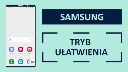 Samsung Tryb Ułatwienia