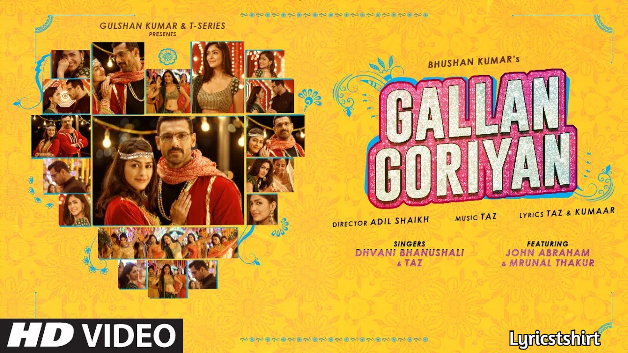 Gallan Goriyan Song Lyrics in Hindi