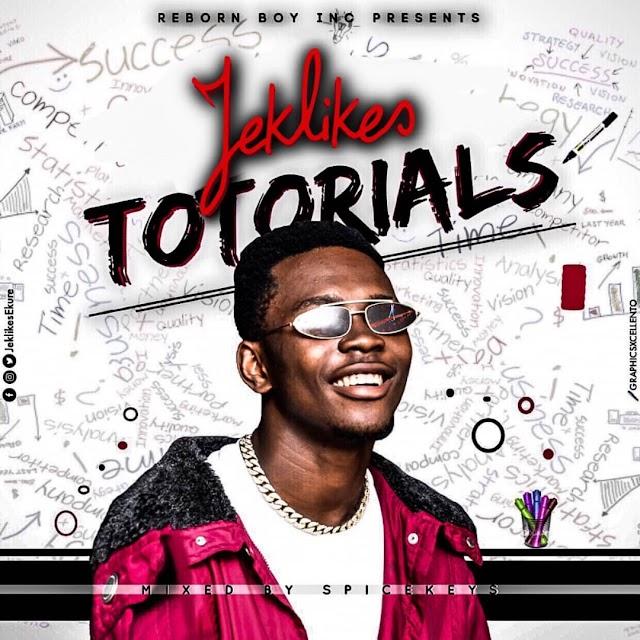 MUSIC: JekLikes - Totorials  (mix. Spicekid)
