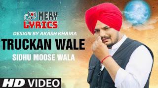 Truckan Wale By Sidhu Moose Wala - Lyrics
