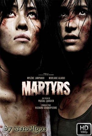 Martires (2008) [1080p] [Latino-Frances] [MEGA]