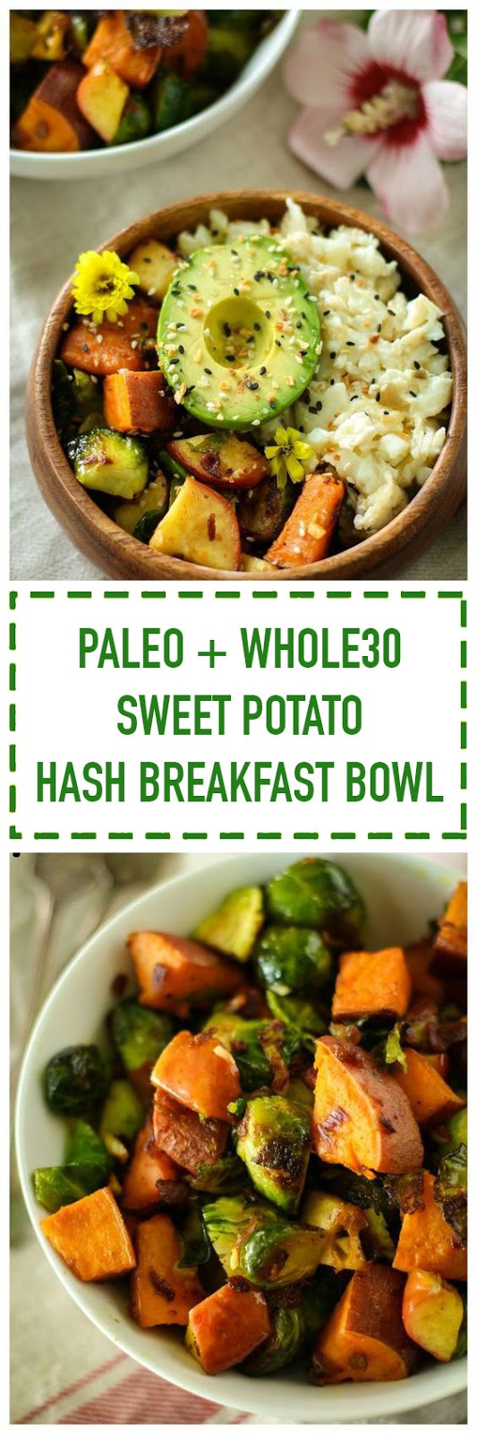 Paleo Sweet Potato Hash Breakfast Bowl