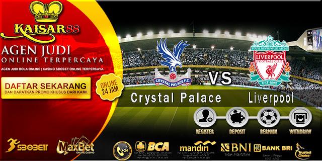 Prediksi Jitu Crystal Palace vs Liverpool 21 Agustus 2018