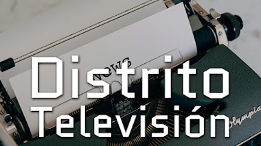 Distrito Televisión | Noticias, Televisión Clásica, Televisión en Vivo