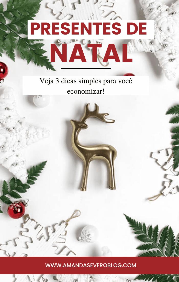 3 dicas simples para economizar nos presentes de Natal!