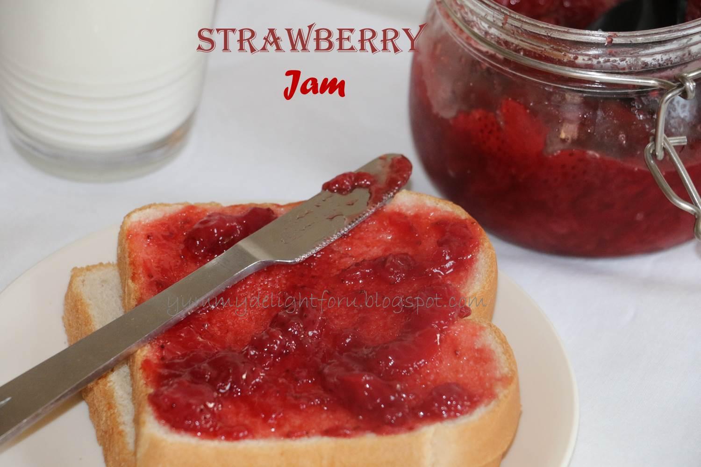 Yummy Delight For U Homemade Strawberry Jam Recipe How