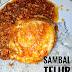 RESEPI : SAMBAL TELUR PECAH