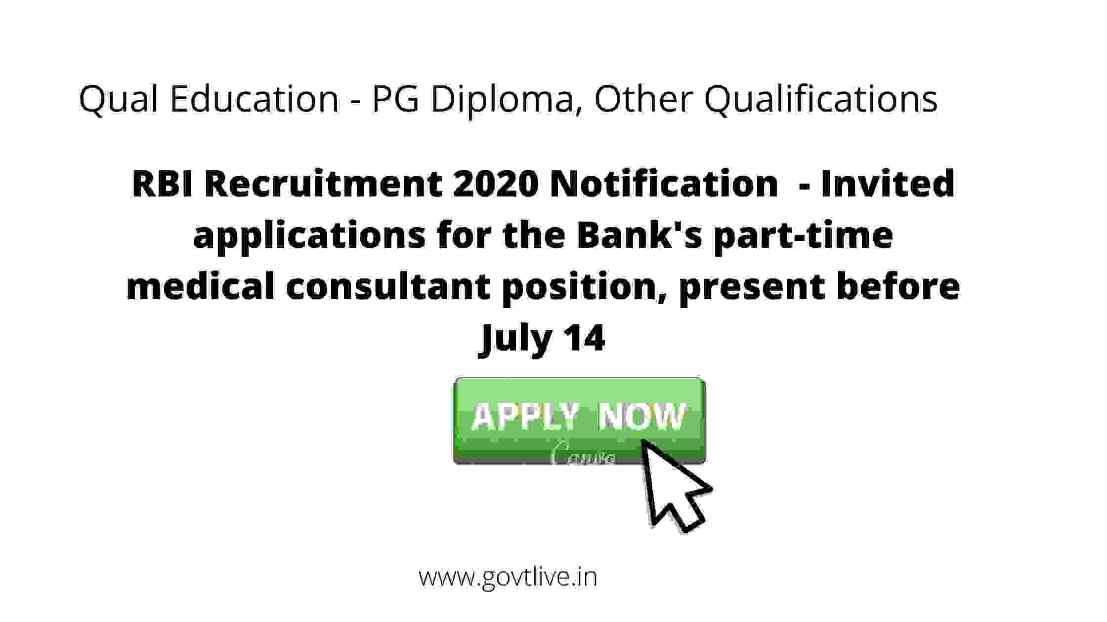 RBI Recruitment 2020 Notification  - Invited applications for the Bank's part-time medical consultant position, present before July 14