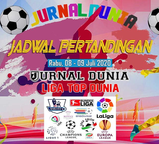 Jadwal Pertandingan Sepakbola Hari Ini, Rabu Tgl 08 - 09 Juli 2020