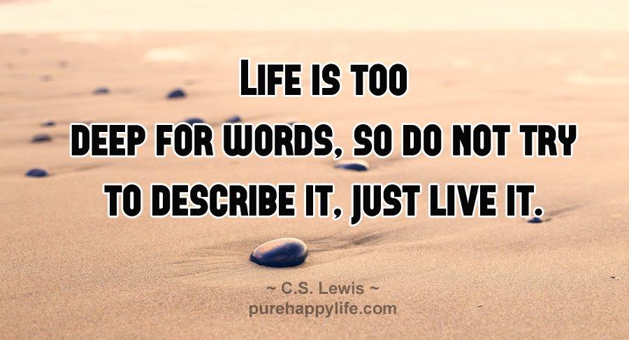 34 câu nói tuy ngắn gọn nhưng rất sâu sắc về cuộc sống