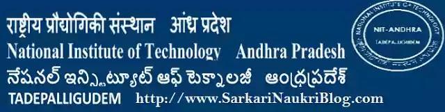Sarkari Naukri Vacancy NIT Andhra Pradesh