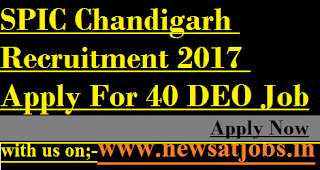 SPIC-Chandigarh-Recruitment-40-deo-Posts