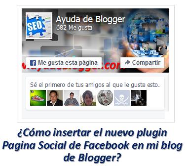 ¿Cómo insertar el nuevo plugin Pagina Social de Facebook en mi blog de Blogger?
