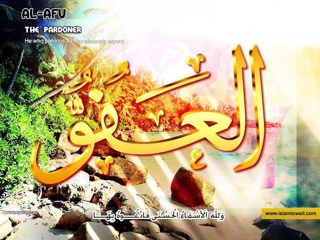 82. العَفُوُّ [ Al-Afuww ] 99 names of Allah in Roman Urdu/Hindi