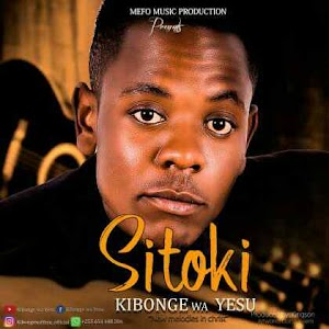 Download Mp3 | Kibonge Wa Yesu - Sitoki