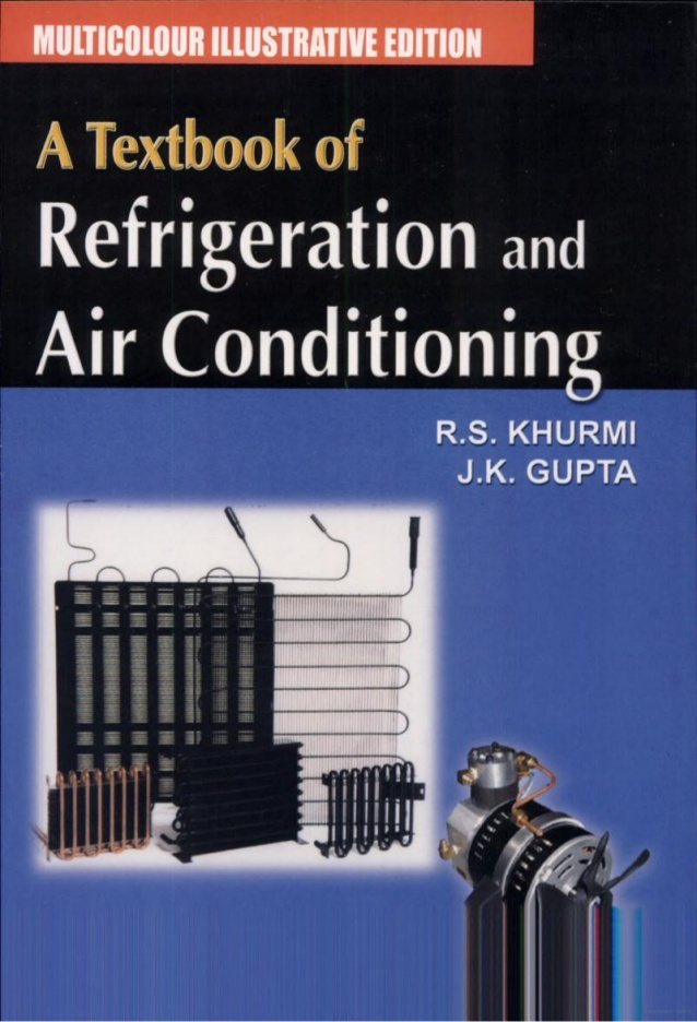refrigeration and air conditioning by rs khurmi pdf. Black Bedroom Furniture Sets. Home Design Ideas