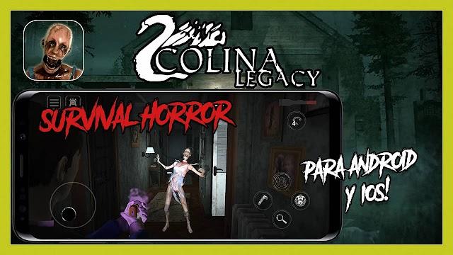 COLINA LEGACY APK MOD PARA ANDROID & iOS EN ESPAÑOL   ANÁLISIS SURVIVAL HORROR