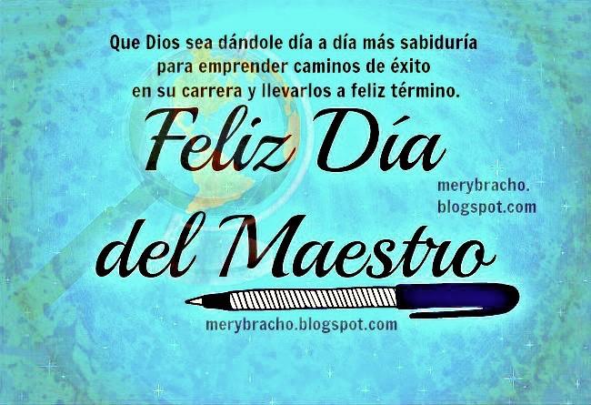 Tarjetas Feliz Día Del Maestro Frases Cristianas Para