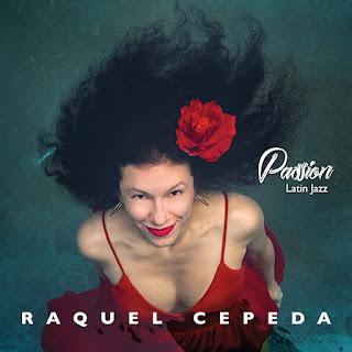 "Raquel Cepeda: ""Passion Latin Jazz"" / stereojazz"