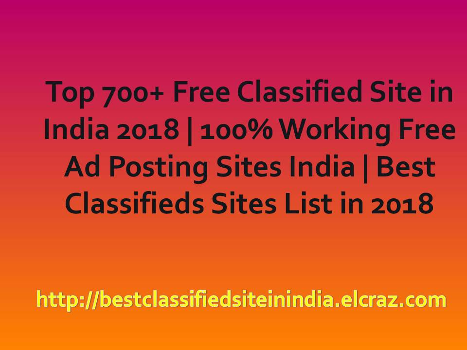 Top 700+ Free Classified Site in India 2019 | 100% Working