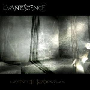 http://1.bp.blogspot.com/-im8ZEimUXlI/TV5Orkc7vUI/AAAAAAAAAIQ/CrewW_Qy65k/s1600/Evanescence_-_In_The_Shadows_%25282007%2529.jpg