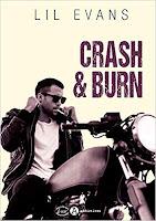 https://www.lesreinesdelanuit.com/2019/07/crash-burn-de-lil-evans.html