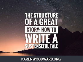 The Structure of a Great Story: How to Write a Suspenseful Tale!