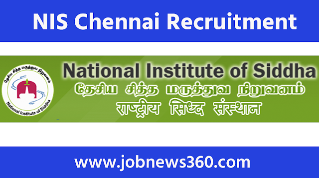 NIS Chennai Recruitment 2020 for Field Attendant & Junior Research Fellow