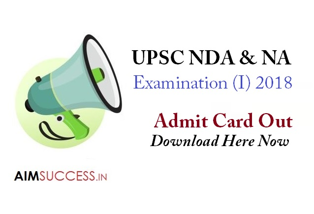 UPSC NDA & NA Exam (I) 2018 Admit Card