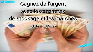 Gagnez de l'argent avec les enchères de stockage et les marchés aux puces