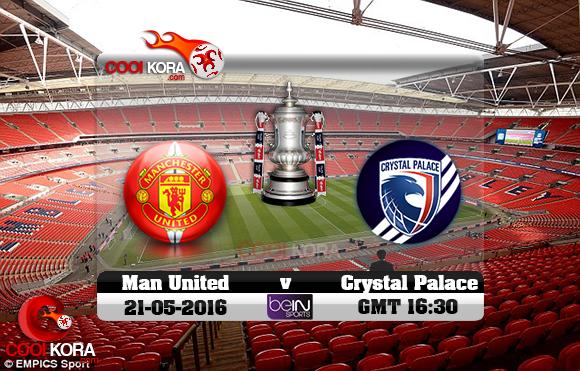 مشاهدة مباراة مانشستر يونايتد وكريستال بالاس اليوم 21-5-2016 في نهائي كأس الإتحاد الإنجليزي