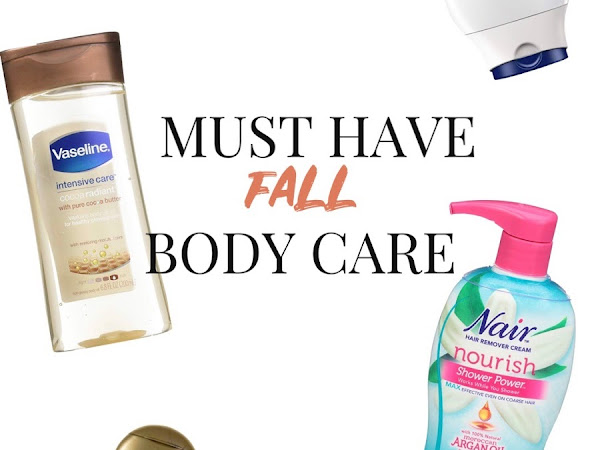 CURRENT OBSESSIONS: MUST HAVE FALL BODY CARE