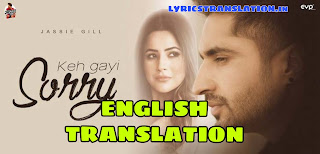 Keh Gayi Sorry Lyrics | meaning | in english - Jassi Gill