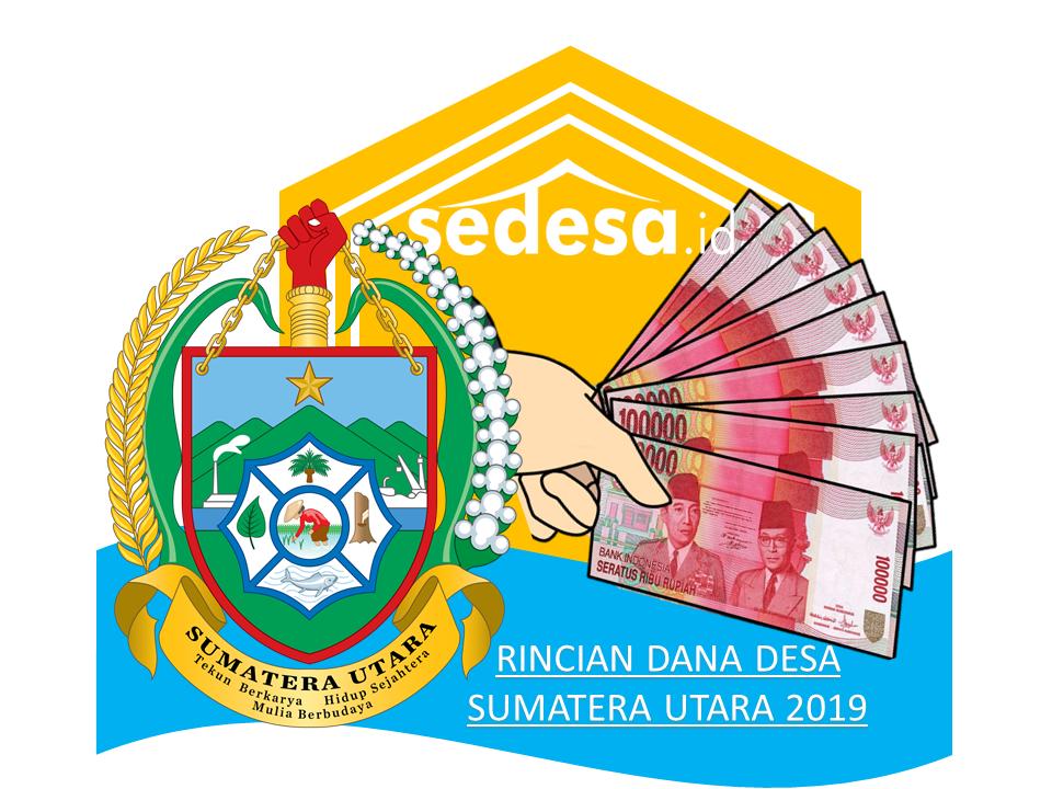 Rincian Alokasi Dana Desa 2019 Provinsi Sumatera Utara www.sedesa.id