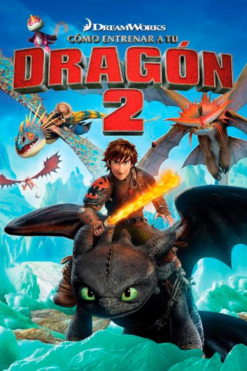 Cartel de la película de animación Cómo entrenar a tu Dragón 2, con Hipo y su Dragón Chimuelo