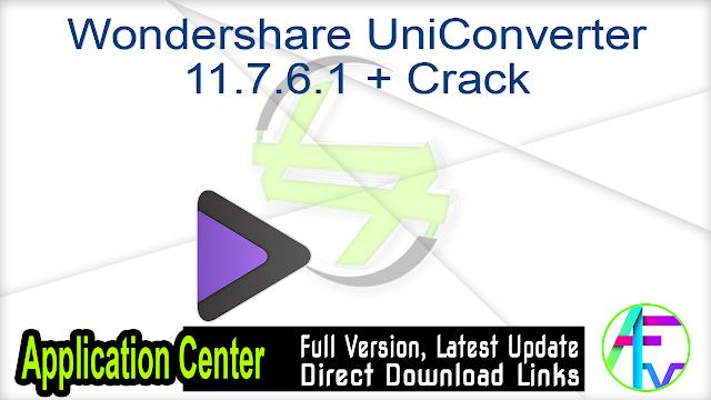 Wondershare UniConverter 11.7.6.1 + Crack