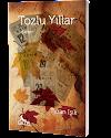 TOZLU YILLAR / TURAN IŞIK