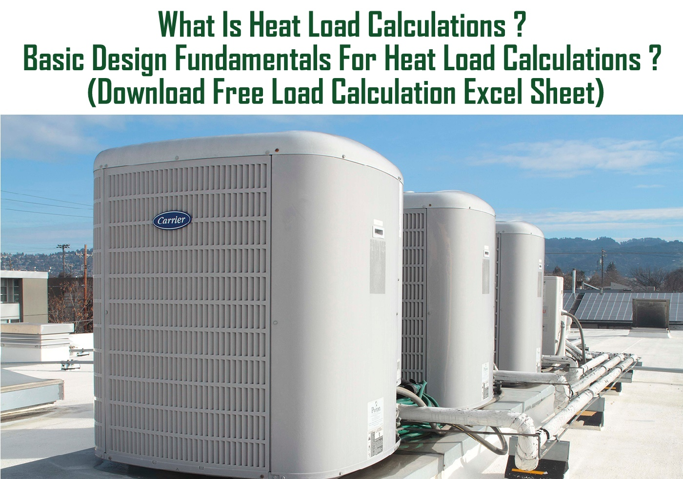 HowMechanismWorks ?: What Is Heat Load Calculations ? Basic