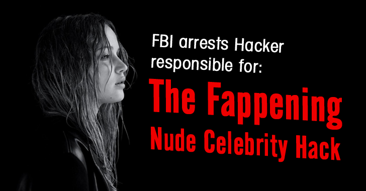 FBI Has Named Hacker allegedly responsible for The Fappening Leaks