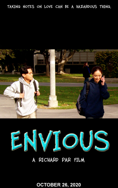 The poster for my short film ENVIOUS...which was officially released online (for streaming via Vimeo and YouTube) on October 26, 2020.